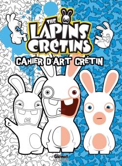 The Lapins crétins - Activités - Cahier d'art crétin 1