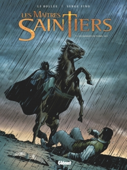 Les Maîtres-Saintiers - Tome 02