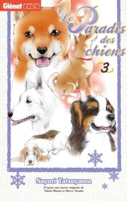 Le Paradis des chiens - Tome 03