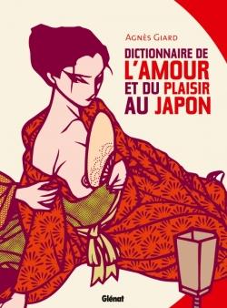 Dictionnaire de l'amour et du plaisir au Japon NE