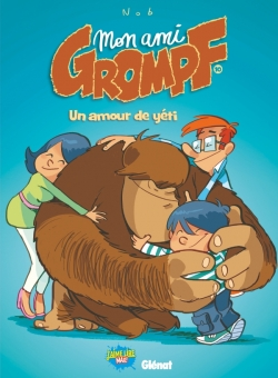 Mon Ami Grompf - Tome 10