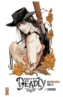 Pretty Deadly - Tome 01
