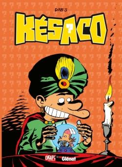 Késaco - Tome 04