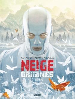 Neige Origines - Tome 02