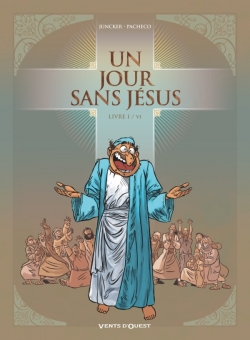 Un jour sans Jésus - Tome 01