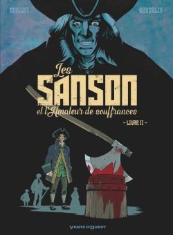Les Sanson et l'amateur de souffrances - Livre 2