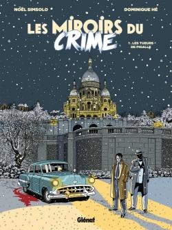 Les Miroirs du Crime - Tome 01