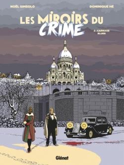 Les Miroirs du Crime - Tome 02