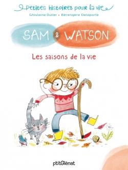 Sam & Watson et les saisons de la vie