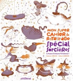 Mon super cahier de ratatinage - spécial sorcières