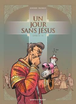 Un jour sans Jésus - Tome 02