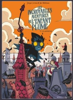 Les Incroyables aventures de l'enfant plume - Tome 01