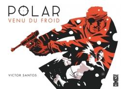 Polar - Tome 01
