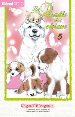 Le Paradis des chiens - Tome 05