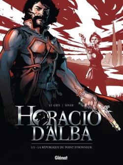 Horacio d'Alba - Tome 01 NE