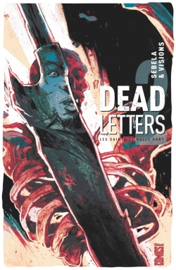 Dead Letters - Tome 02