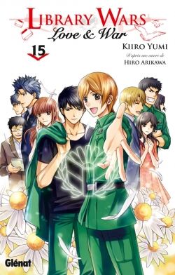 Library wars - Love and War - Tome 15