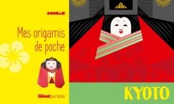 Mes origamis de poche Kyoto
