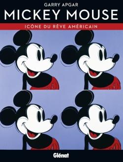 Mickey Mouse, icône du rêve américain