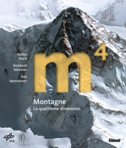 Montagne - la 4e dimension