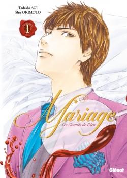 Les Gouttes de Dieu - Mariage - Tome 01