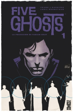 Five Ghosts - Tome 01
