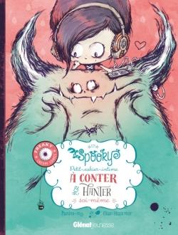 Spooky & les contes de travers - Petit cahier intime
