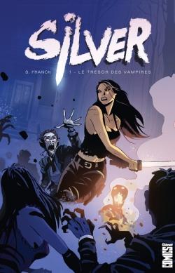 Silver - Tome 01