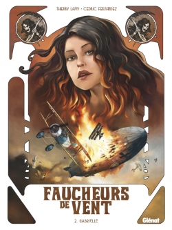 Faucheurs de vent - Tome 02