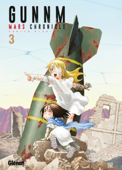Gunnm Mars Chronicle - Tome 03