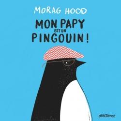 Mon papy est un pingouin !