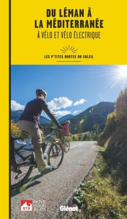 Du Léman à la Méditerranée à vélo et vélo électrique