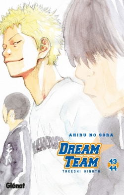Dream Team - Tome 43-44