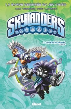 Skylanders - Tome 07
