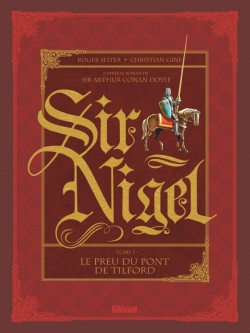 Sir Nigel - Tome 01