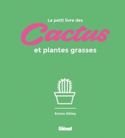 Le petit livre des cactus et plantes grasses