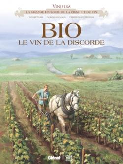 Vinifera - BIO, le vin de la discorde