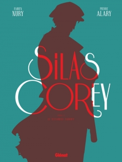 Silas Corey - Intégrale Cycle 2