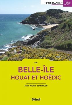 Belle-Île, Houat et Hoëdic (2e ed)
