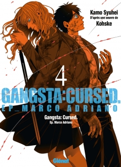 Gangsta Cursed - Tome 04