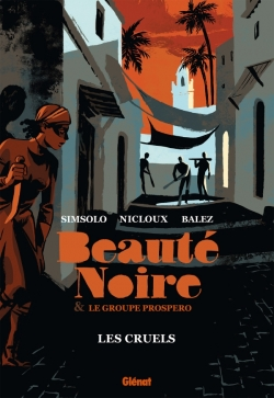 Beauté noire et le Groupe Prospero - Tome 02