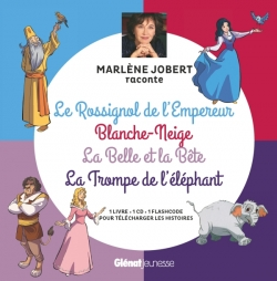 La trompe de l'éléphant, La belle et la bête, Blanche Neige, Le Rossignol de l'Empereur