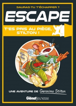Escape ! T'es pris au piège, Stilton !