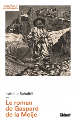 Le roman de Gaspard de la Meije