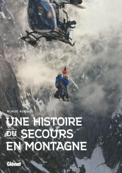 Une histoire du secours en montagne