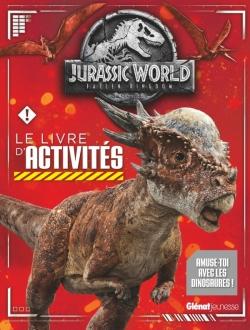 Jurassic World - Fallen Kingdom Le livre d'activités