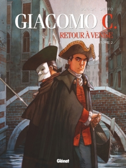 Giacomo C - Retour à Venise - Tome 02