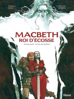 Macbeth, roi d'Écosse - Tome 02