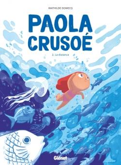 Paola Crusoé - Tome 02 NE