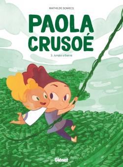 Paola Crusoé - Tome 03 NE